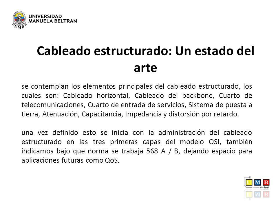 Cableado estructurado: Un estado del arte