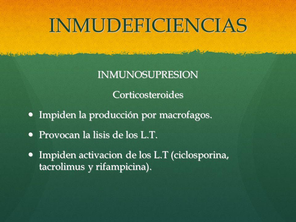 INMUDEFICIENCIAS INMUNOSUPRESION Corticosteroides
