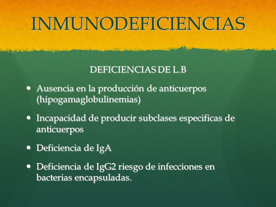 INMUNODEFICIENCIAS DEFICIENCIAS DE L.B