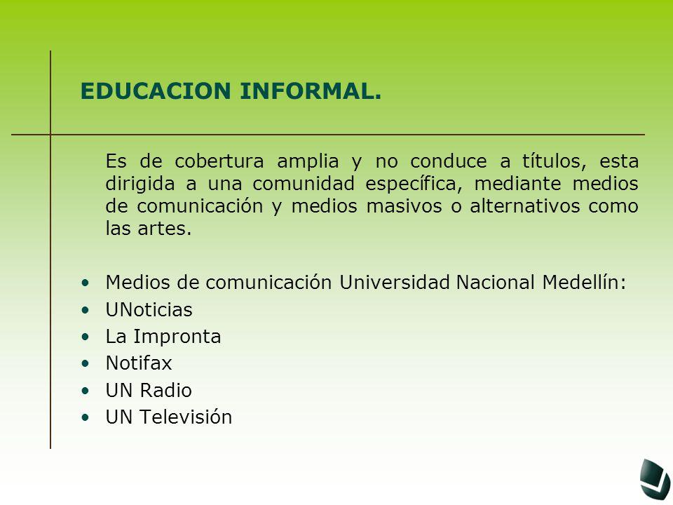 EDUCACION INFORMAL.