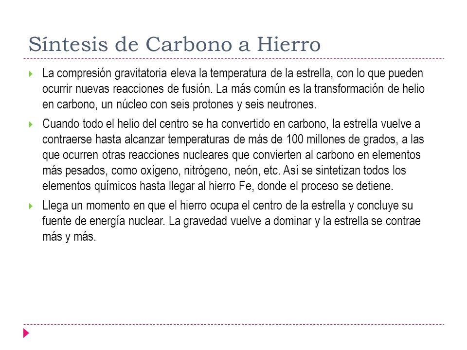 Síntesis de Carbono a Hierro