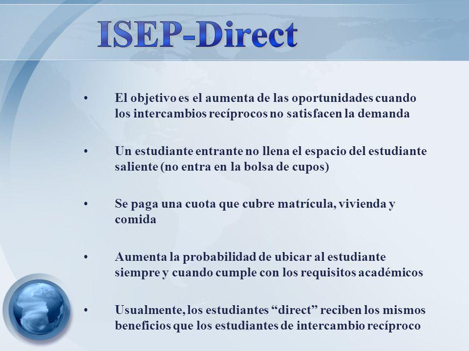 ISEP-Direct El objetivo es el aumenta de las oportunidades cuando los intercambios recíprocos no satisfacen la demanda.
