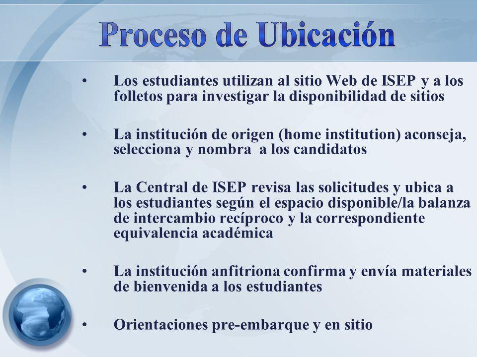 Proceso de Ubicación Los estudiantes utilizan al sitio Web de ISEP y a los folletos para investigar la disponibilidad de sitios.