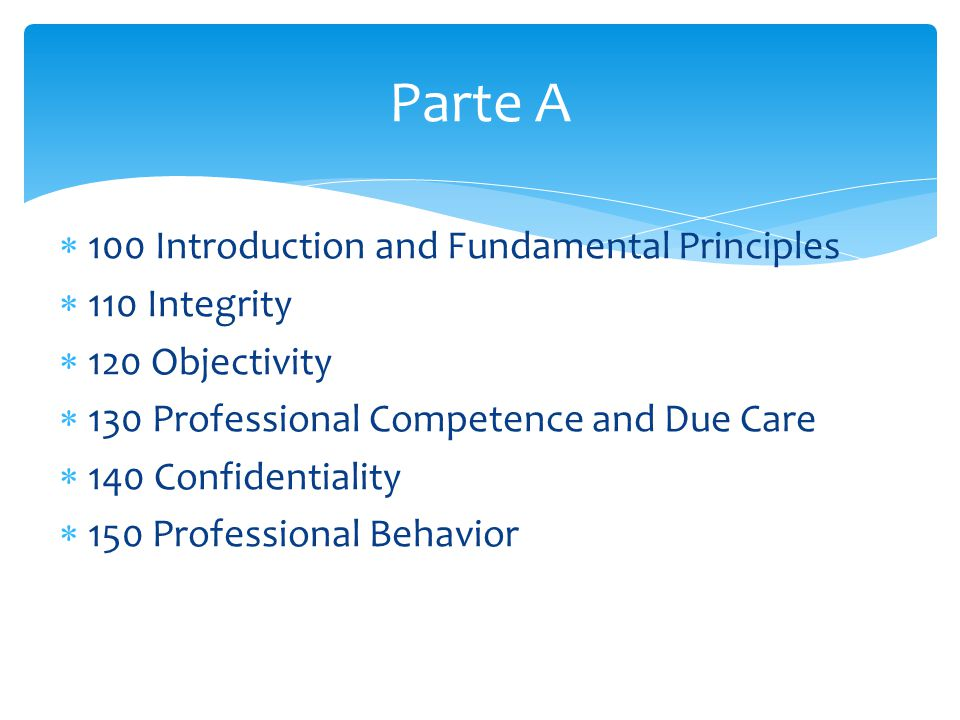 Parte A 100 Introduction and Fundamental Principles 110 Integrity