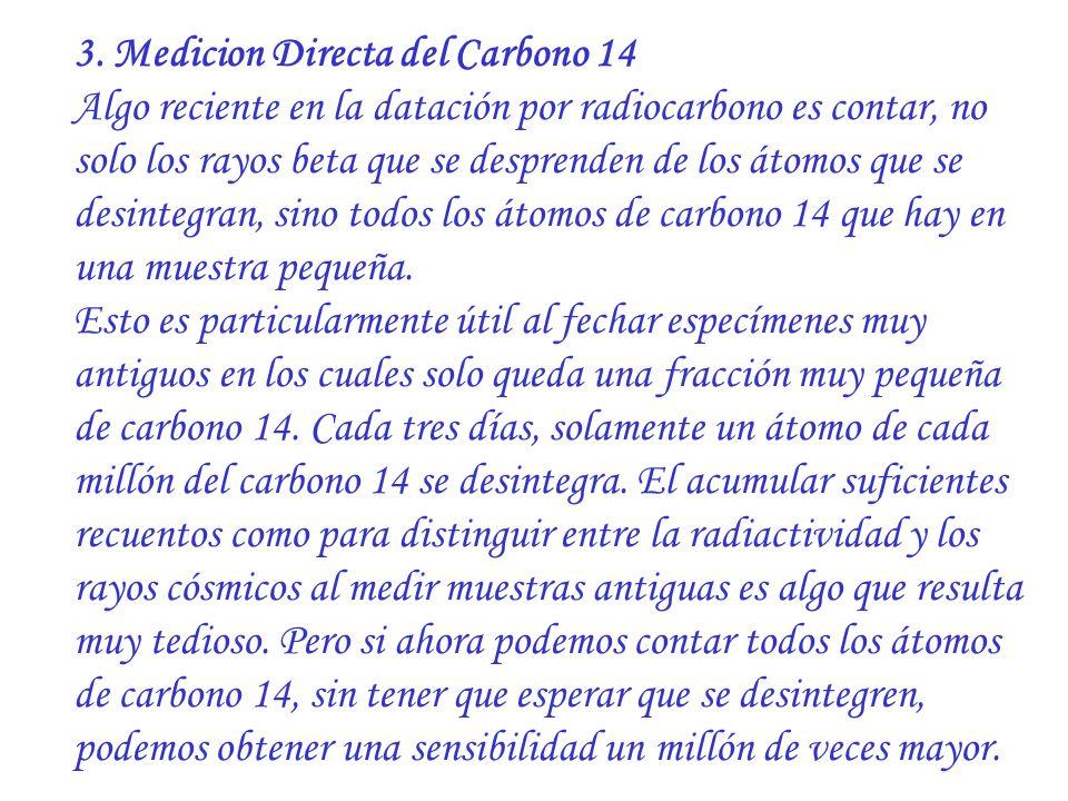 3. Medicion Directa del Carbono 14