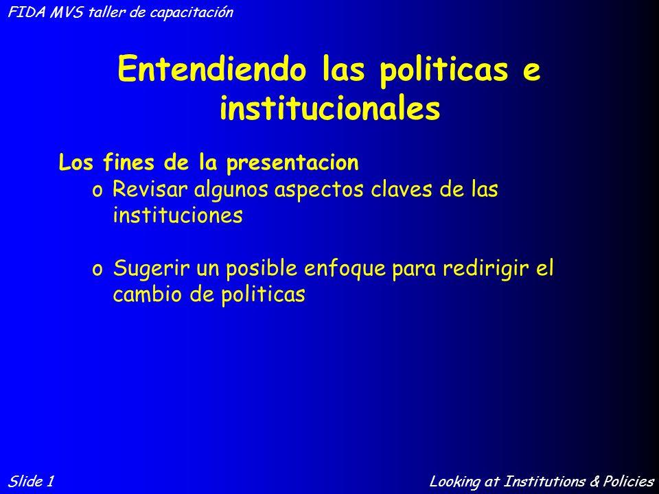 Entendiendo las politicas e institucionales
