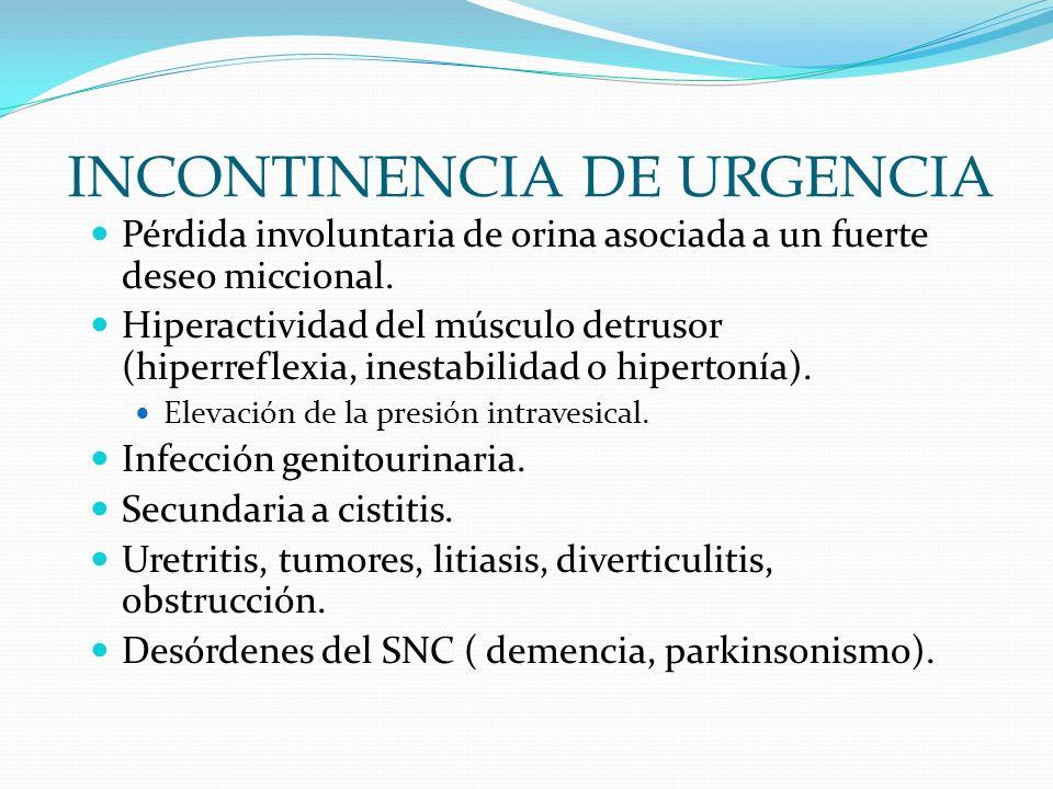 INCONTINENCIA DE URGENCIA
