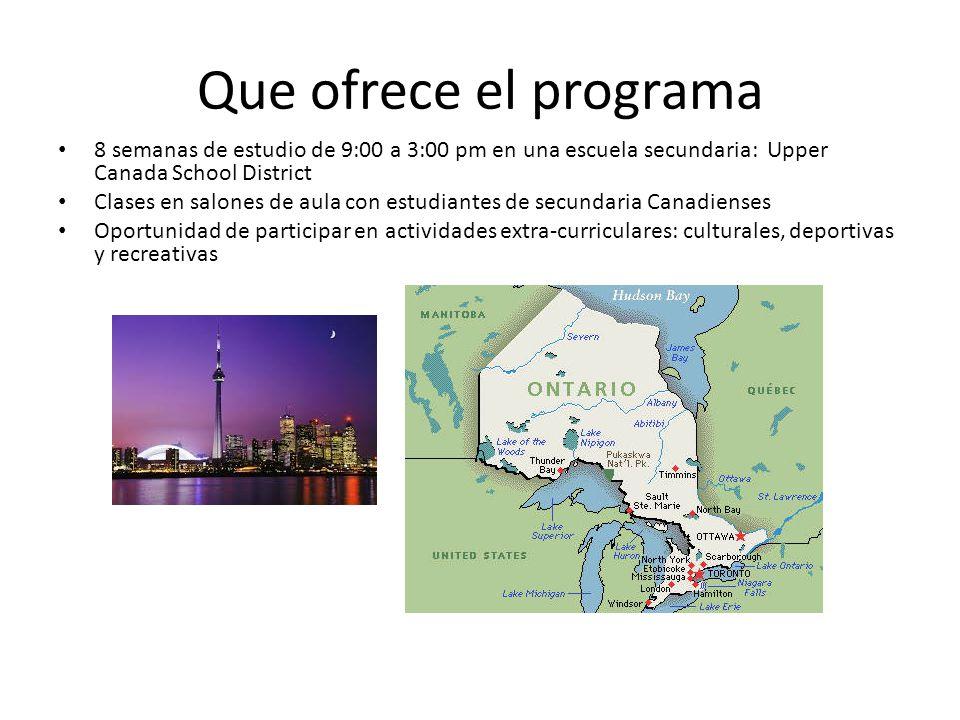 Que ofrece el programa 8 semanas de estudio de 9:00 a 3:00 pm en una escuela secundaria: Upper Canada School District.