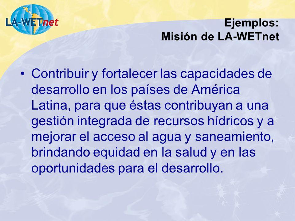 Ejemplos: Misión de LA-WETnet