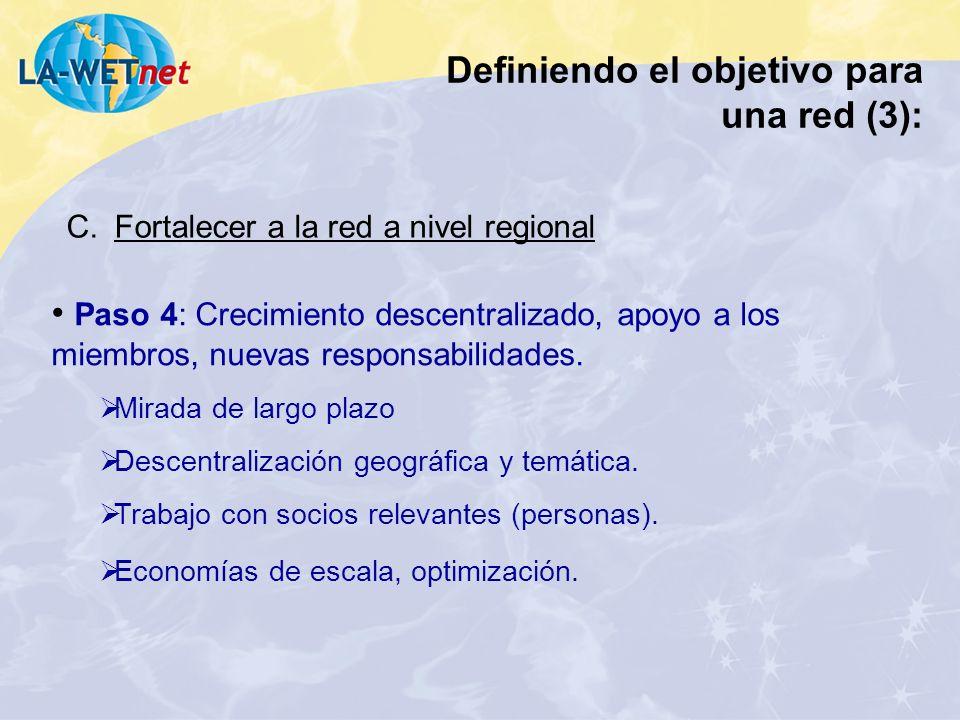 Definiendo el objetivo para una red (3):