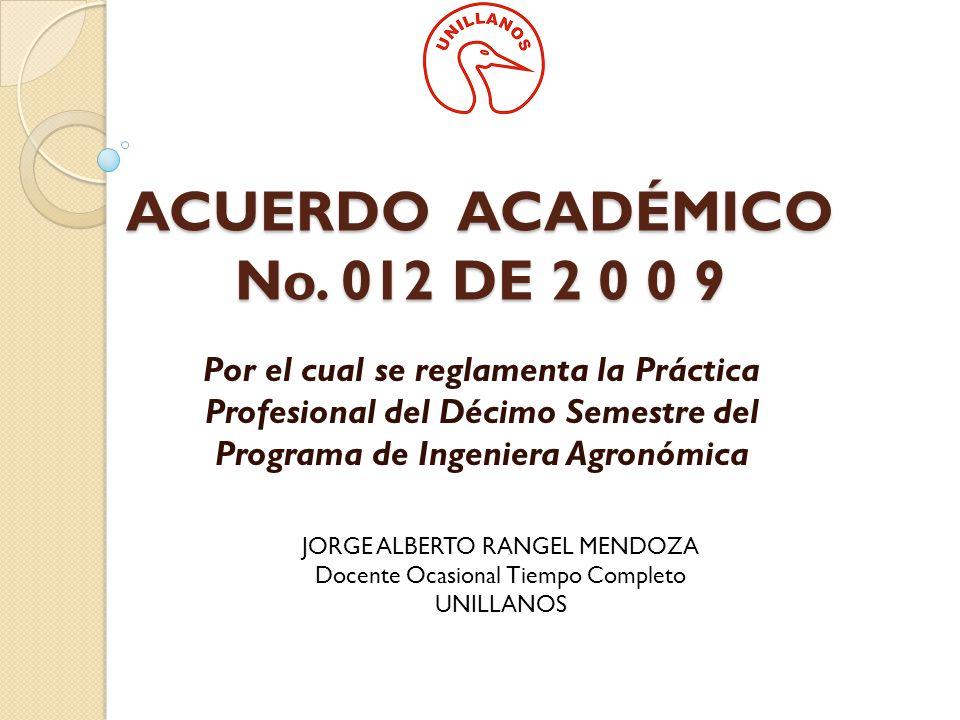 ACUERDO ACADÉMICO No. 012 DE 2 0 0 9
