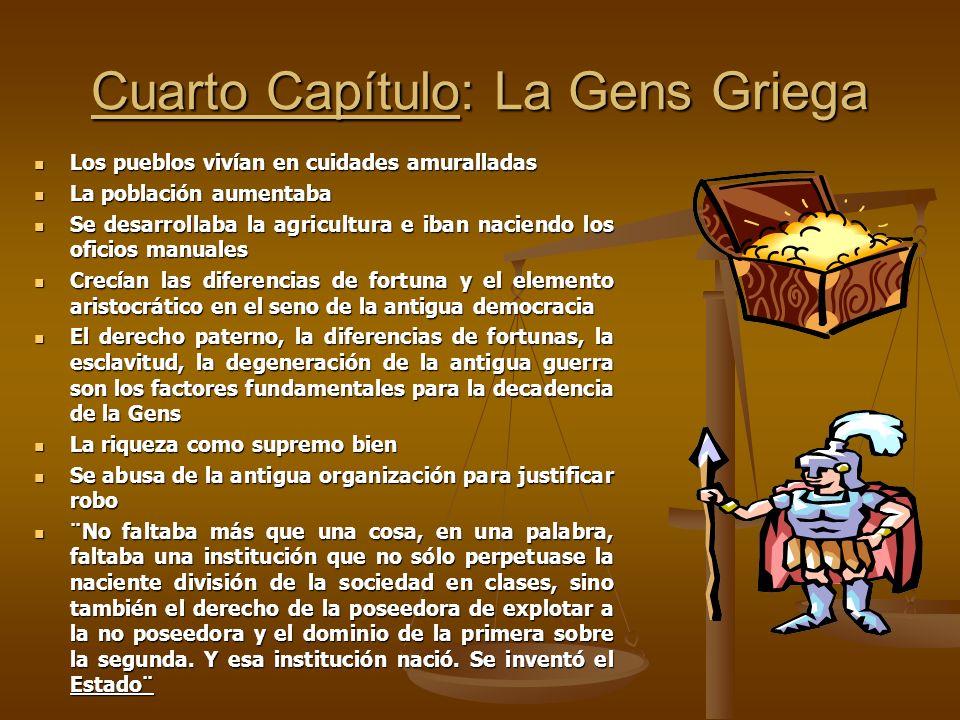 Cuarto Capítulo: La Gens Griega