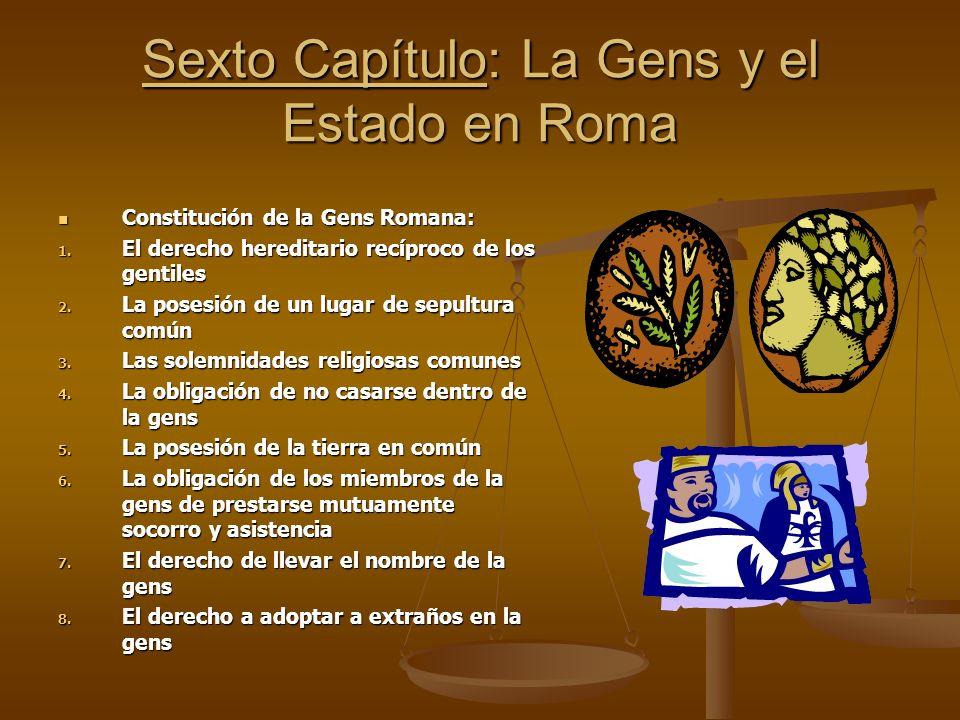 Sexto Capítulo: La Gens y el Estado en Roma