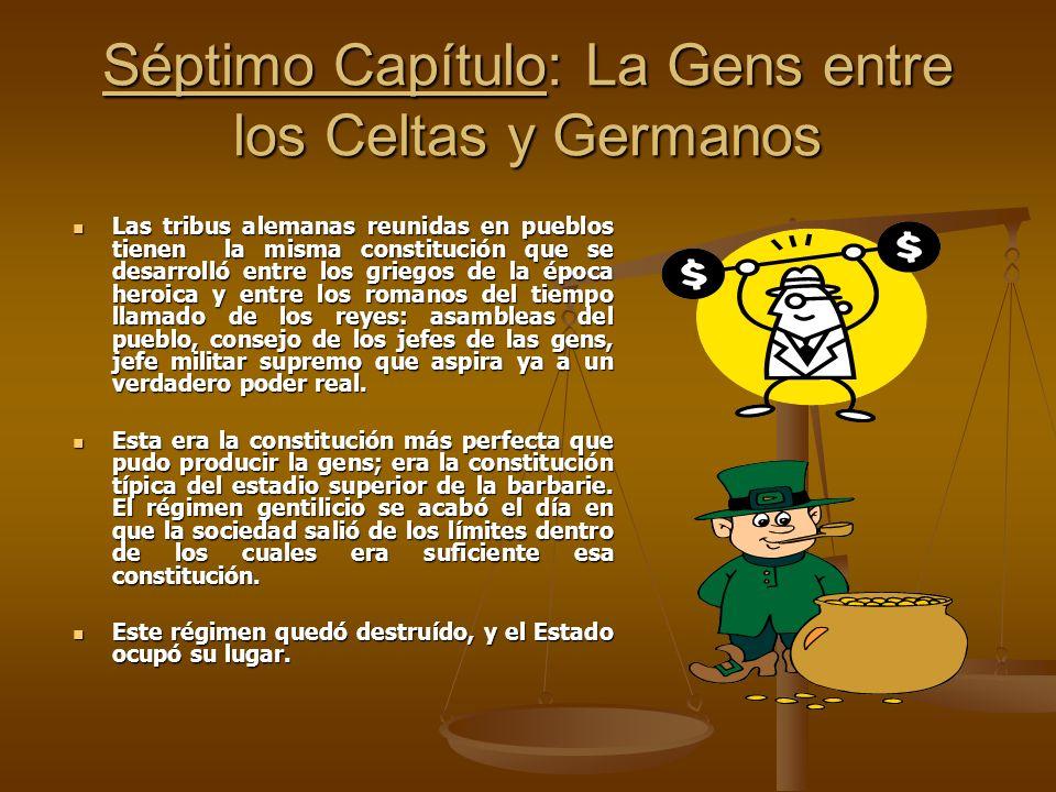 Séptimo Capítulo: La Gens entre los Celtas y Germanos
