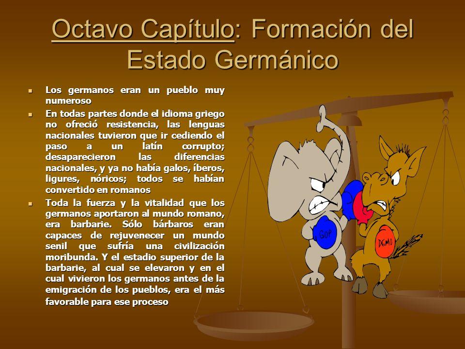 Octavo Capítulo: Formación del Estado Germánico