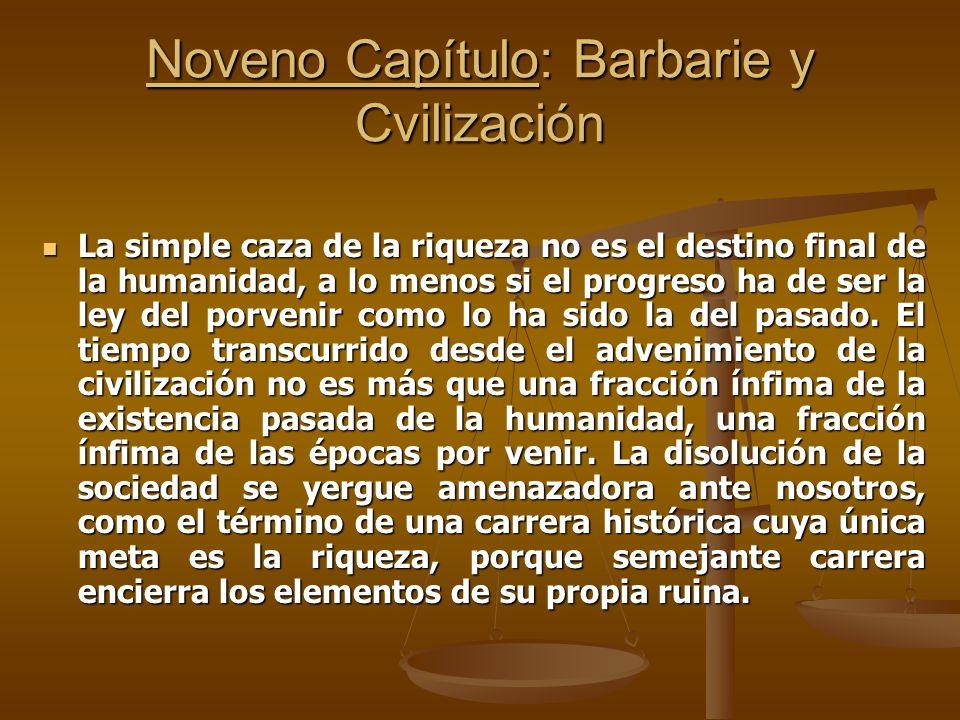 Noveno Capítulo: Barbarie y Cvilización