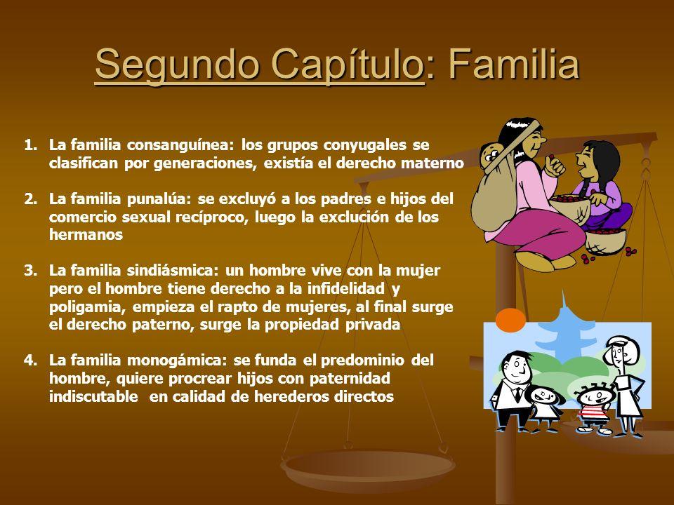 Segundo Capítulo: Familia