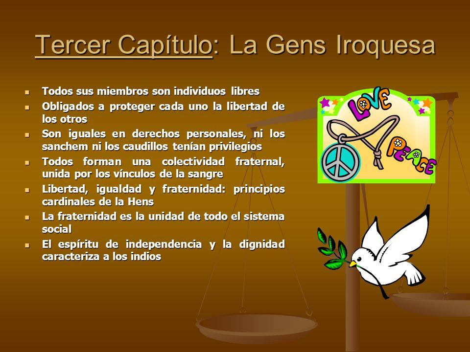 Tercer Capítulo: La Gens Iroquesa
