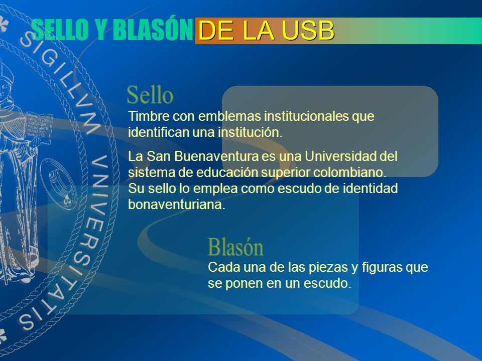 SELLO Y BLASÓN DE LA USB Sello Blasón