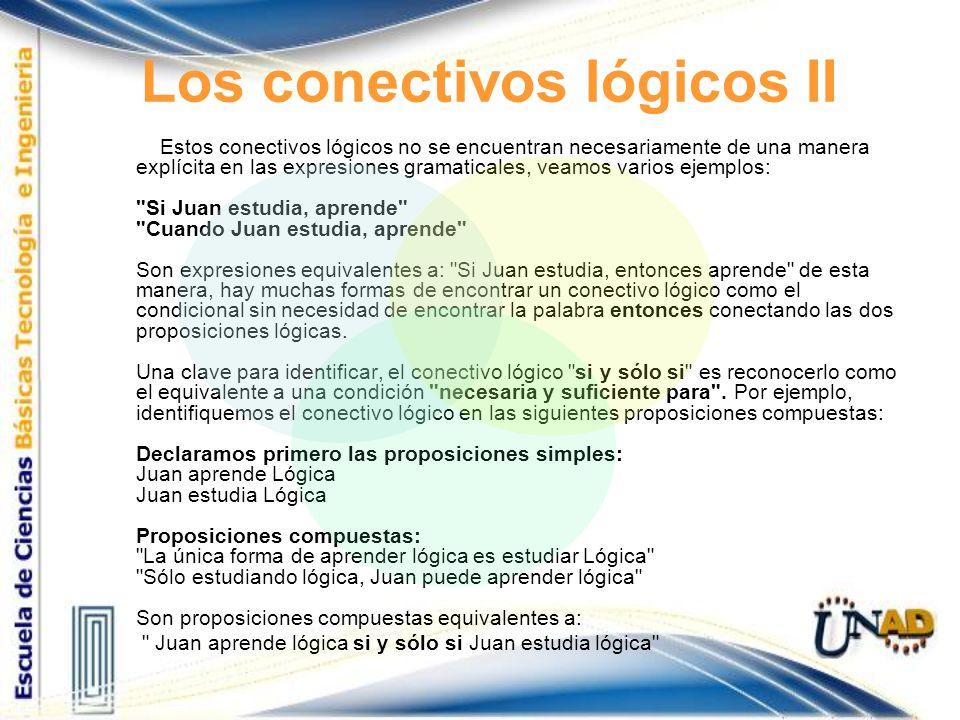 Los conectivos lógicos II