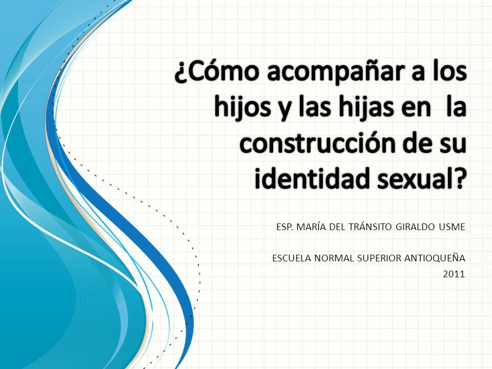 ¿Cómo acompañar a los hijos y las hijas en la construcción de su identidad sexual