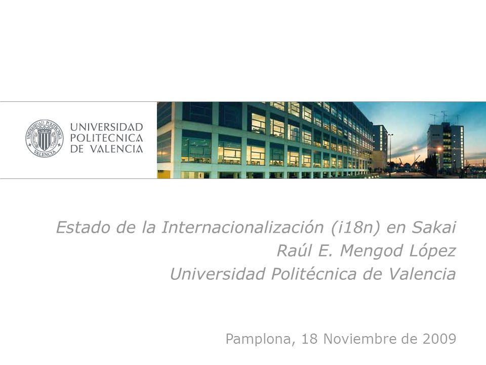 Estado de la Internacionalización (i18n) en Sakai Raúl E. Mengod López