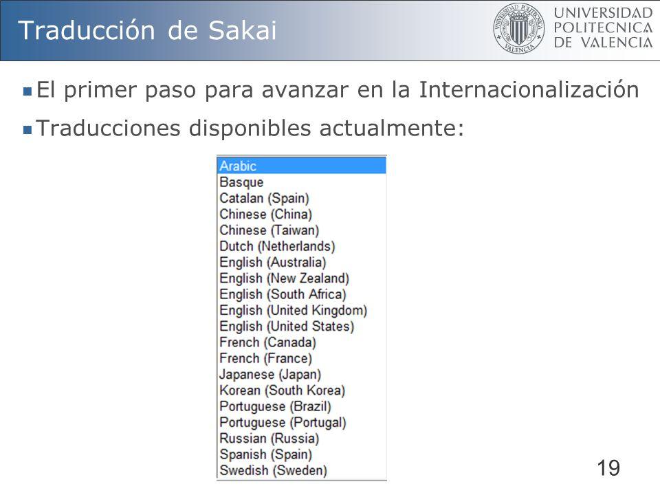 Traducción de Sakai El primer paso para avanzar en la Internacionalización.