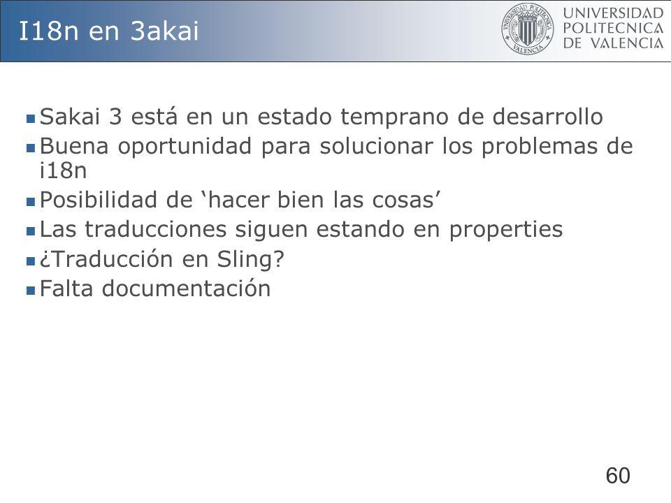 I18n en 3akai Sakai 3 está en un estado temprano de desarrollo