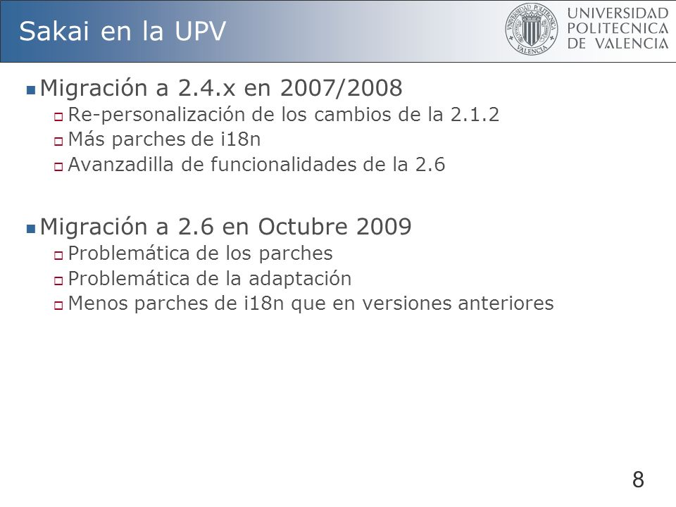 Sakai en la UPV Migración a 2.4.x en 2007/2008