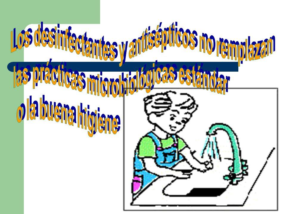 Los desinfectantes y antisépticos no remplazan