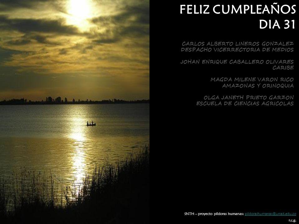 FELIZ CUMPLEAÑOS DIA 31 CARLOS ALBERTO LINEROS GONZALEZ