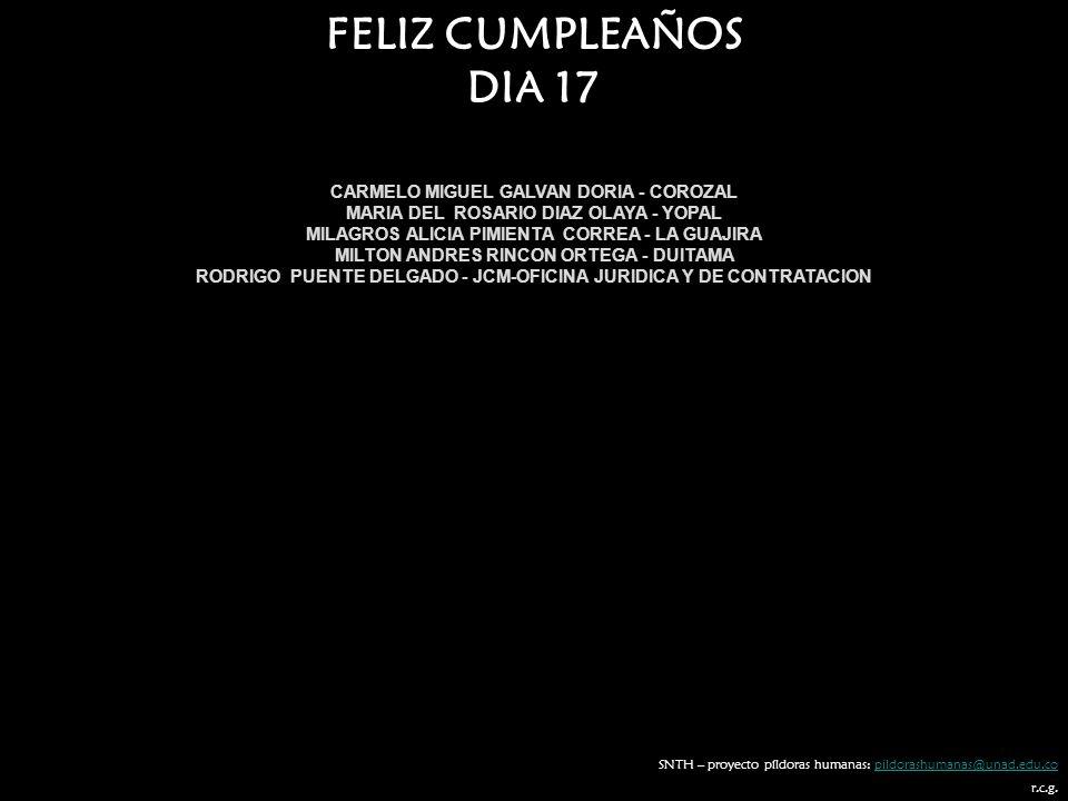 FELIZ CUMPLEAÑOS DIA 17 CARMELO MIGUEL GALVAN DORIA - COROZAL