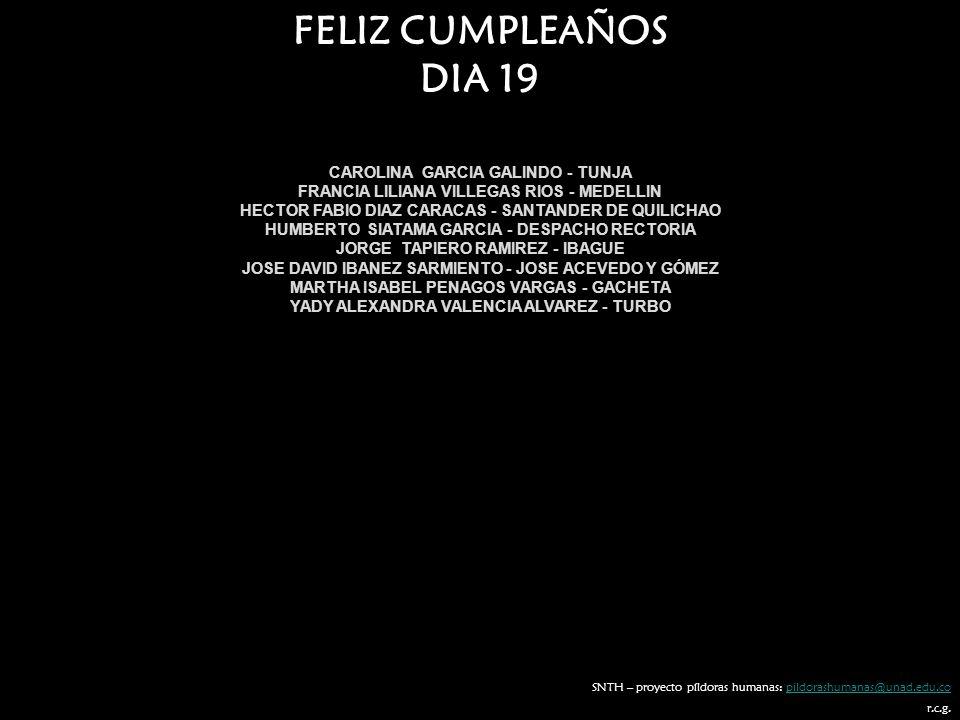 FELIZ CUMPLEAÑOS DIA 19 CAROLINA GARCIA GALINDO - TUNJA