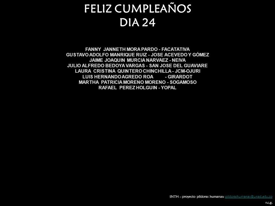 FELIZ CUMPLEAÑOS DIA 24 FANNY JANNETH MORA PARDO - FACATATIVA