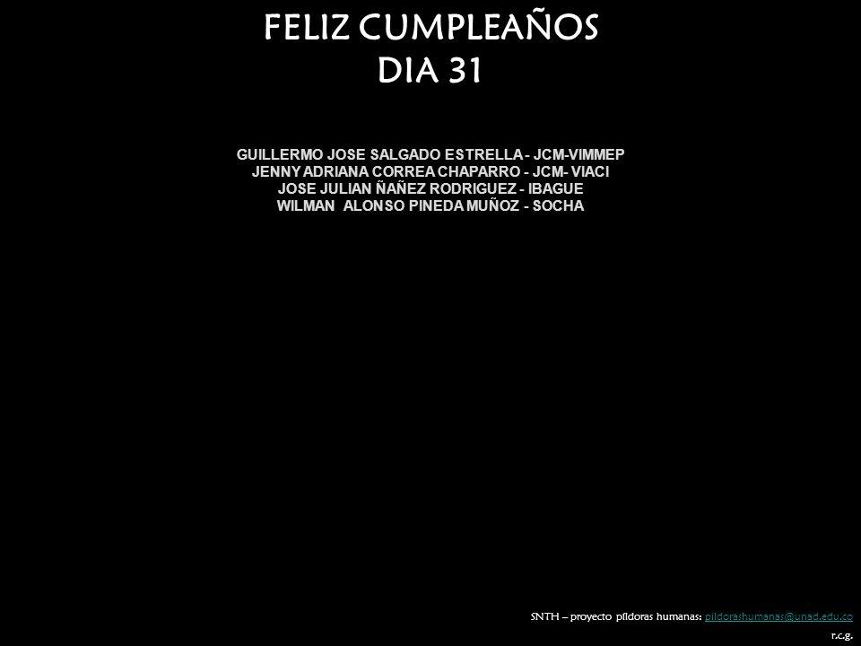 FELIZ CUMPLEAÑOS DIA 31 GUILLERMO JOSE SALGADO ESTRELLA - JCM-VIMMEP