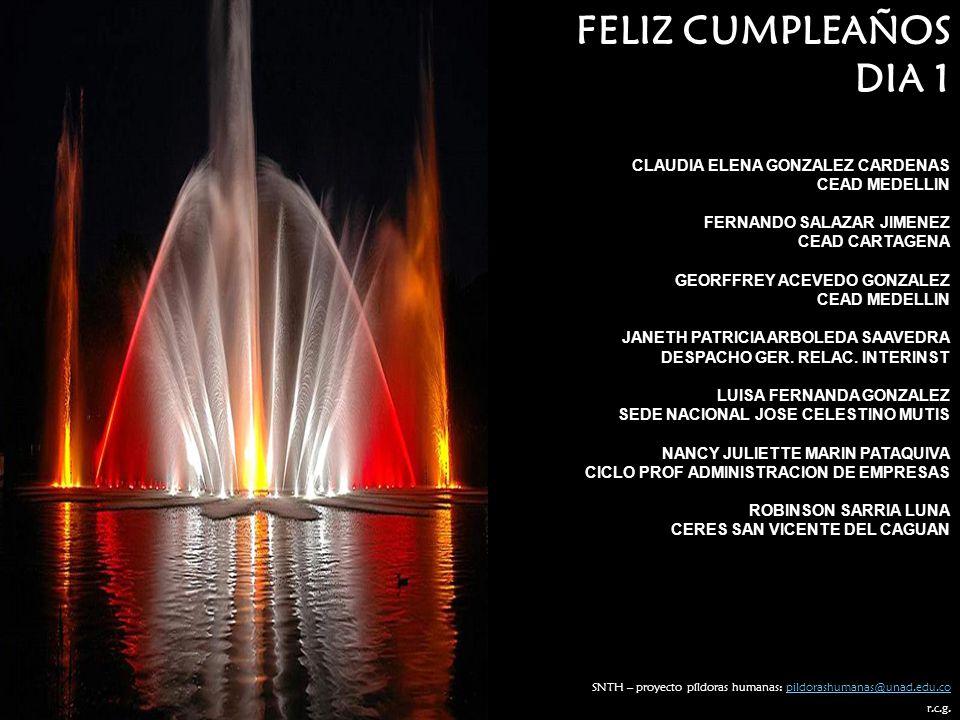 FELIZ CUMPLEAÑOS DIA 1 CLAUDIA ELENA GONZALEZ CARDENAS CEAD MEDELLIN
