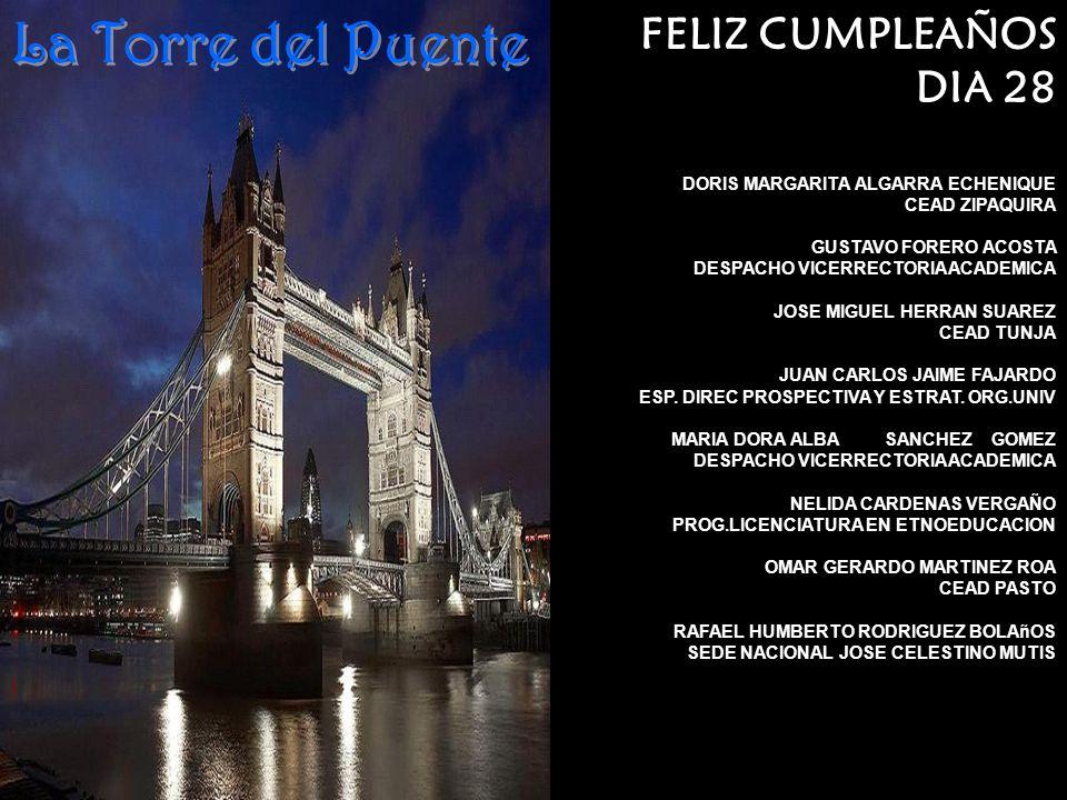La Torre del Puente FELIZ CUMPLEAÑOS DIA 28