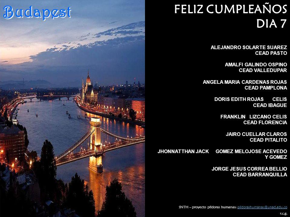 Budapest FELIZ CUMPLEAÑOS DIA 7 ALEJANDRO SOLARTE SUAREZ CEAD PASTO