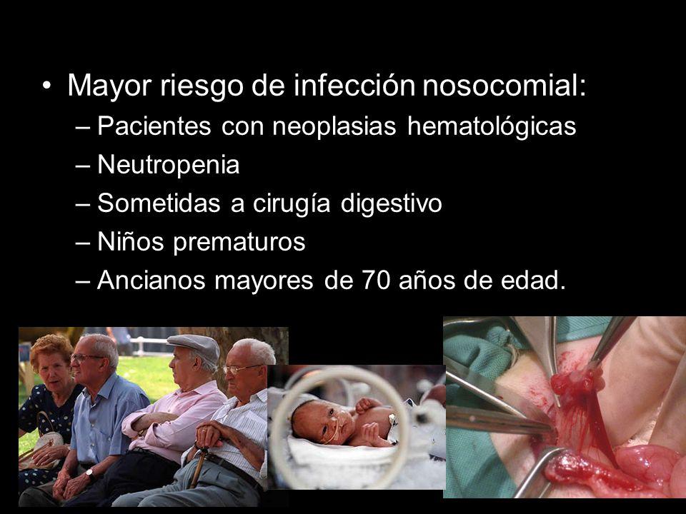Mayor riesgo de infección nosocomial: