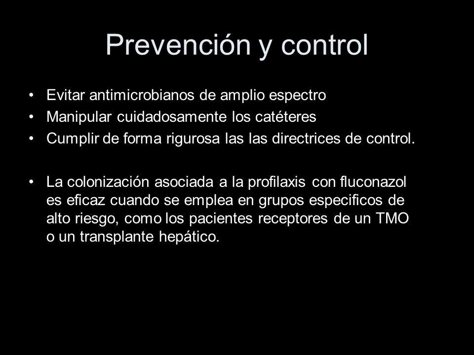 Prevención y control Evitar antimicrobianos de amplio espectro