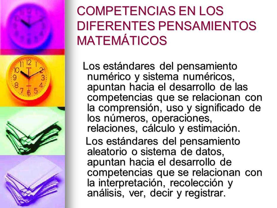 COMPETENCIAS EN LOS DIFERENTES PENSAMIENTOS MATEMÁTICOS