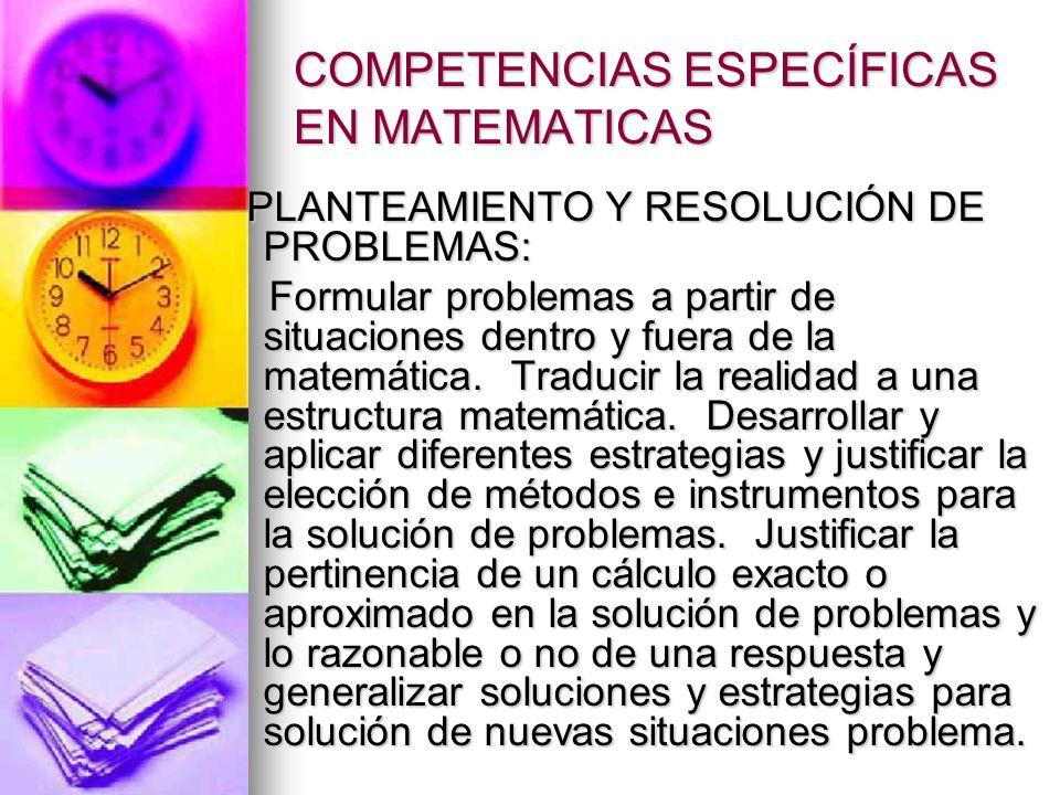 COMPETENCIAS ESPECÍFICAS EN MATEMATICAS