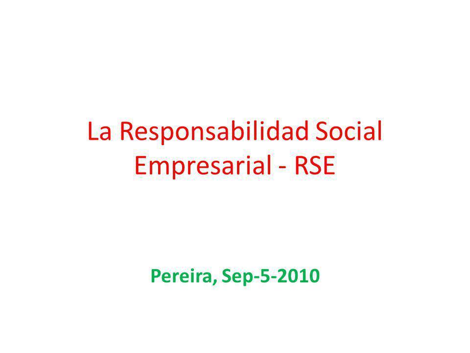 La Responsabilidad Social Empresarial - RSE