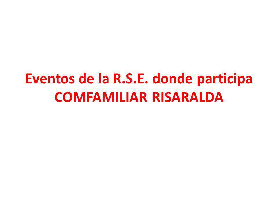 Eventos de la R.S.E. donde participa COMFAMILIAR RISARALDA