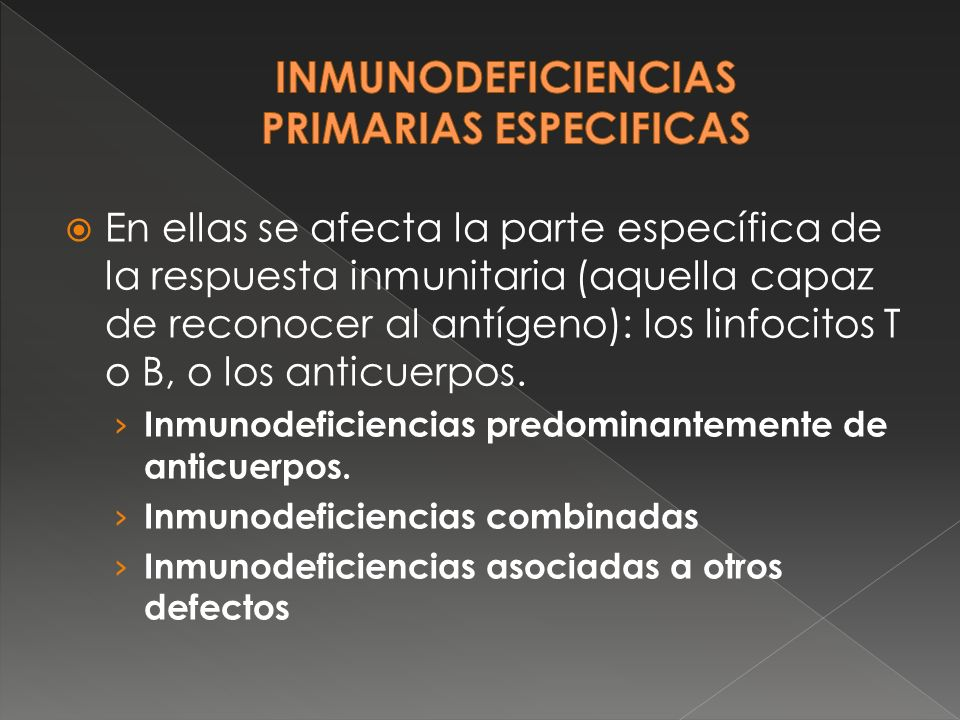 Inmunodeficiencias primarias especificas