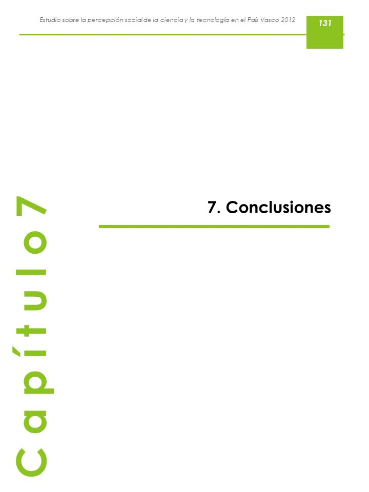 131 7. Conclusiones C a p í t u l o 7