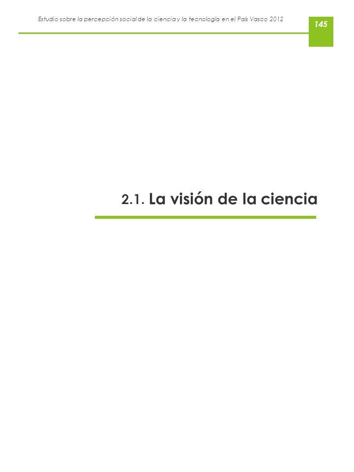 2.1. La visión de la ciencia