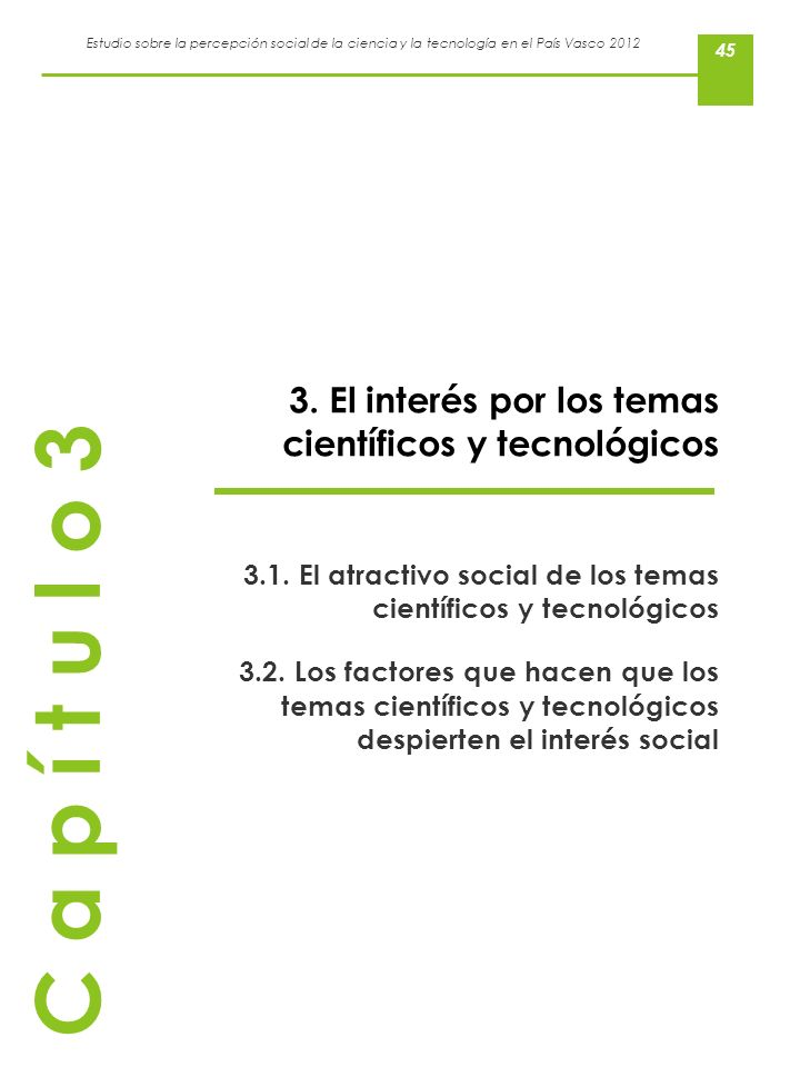 3. El interés por los temas científicos y tecnológicos
