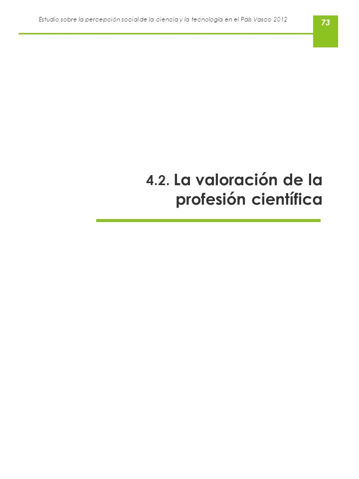 4.2. La valoración de la profesión científica
