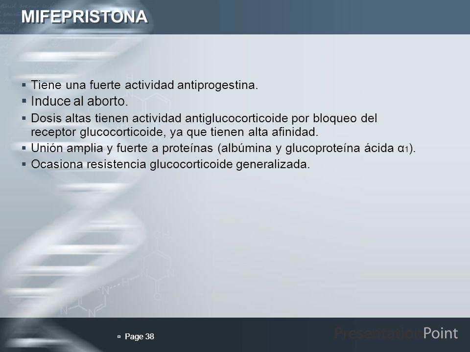 MIFEPRISTONA Induce al aborto.